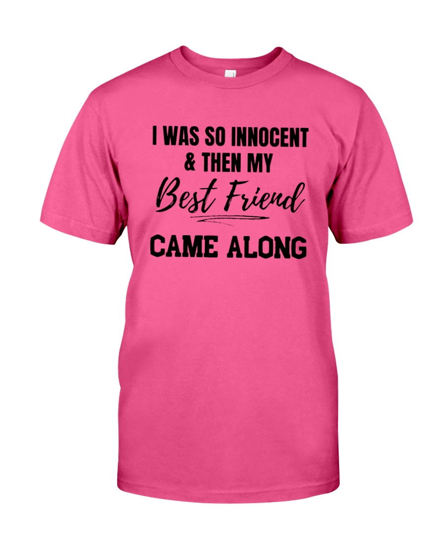 I WAS SO INNOCENT Classic T-Shirt