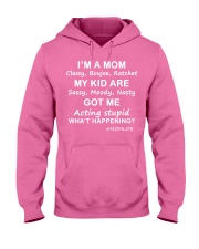 Only 17 today- I'm a mom Hooded Sweatshirt thumbnail