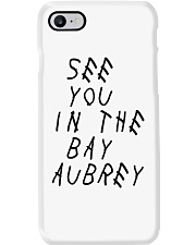 SEE YOU IN THE BAY AUBREY  Phone Case thumbnail