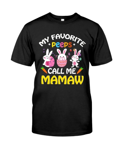 My Favorite Peeps Call Me Mamaw - New