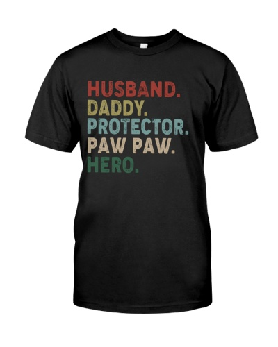 HUSBAND DADDY PROTECTOR PAW PAW HERO