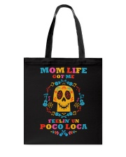 Mom Life 01 Tote Bag thumbnail