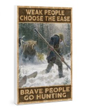 BRAVE PEOPLE GO HUNTING 24x36 Gallery Wrapped Canvas Prints thumbnail