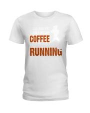 coffee running Ladies T-Shirt thumbnail