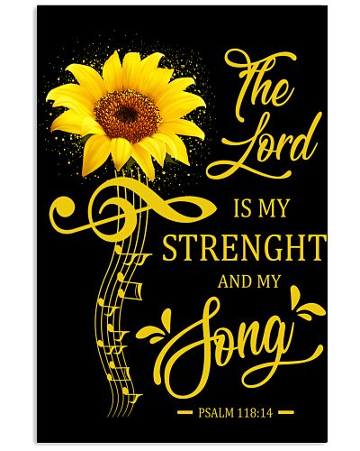 THE LORD IS MY STRENGHT AND MY SONG