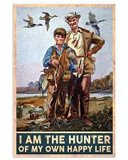 I am the hunter of my own happy life poster 24x36 Poster front