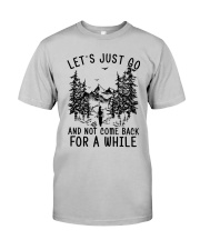 let's just go Classic T-Shirt front