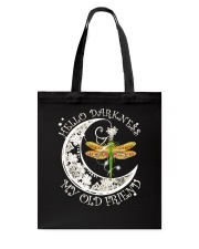 HELLO DARKNESS MY OLD FRIENDS Tote Bag tile