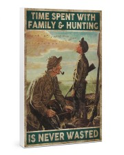 Spent time on hunting is never wasted  24x36 Gallery Wrapped Canvas Prints thumbnail