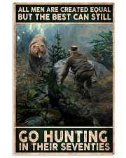 THE BEST MAN CAN GO HUNTING IN THEIR SEVENTIES 24x36 Poster front