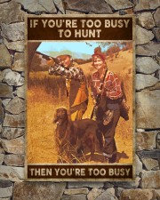 TOO BUSY TO HUNT  24x36 Poster aos-poster-portrait-24x36-lifestyle-16