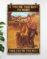 TOO BUSY TO HUNT  24x36 Poster aos-poster-portrait-24x36-lifestyle-19