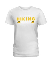 hiking taco Ladies T-Shirt thumbnail