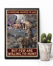 Everyone wants to eat but few are willing to hunt 24x36 Poster lifestyle-poster-8