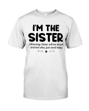 I'M THe SISTER Classic T-Shirt thumbnail