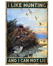 I LIKE HUNTING AND I CAN NOT LIE 24x36 Poster front