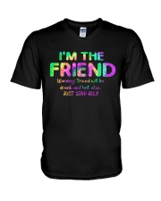 I'm The Friend V-Neck T-Shirt thumbnail
