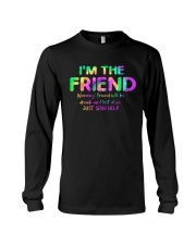 I'm The Friend Long Sleeve Tee thumbnail