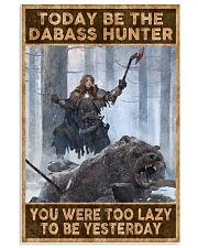 BE THE DABASS HUNTER 24x36 Poster front