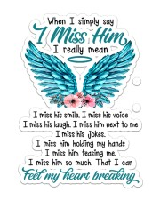 I Miss Him  Sticker - Single (Vertical) front