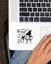 Without Piano Life Would Bb Sticker - Single (Horizontal) aos-sticker-single-horizontal-lifestyle-front-11