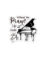 Without Piano Life Would Bb Sticker - Single (Horizontal) front