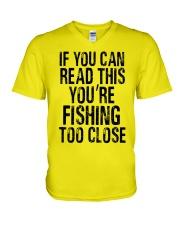 You're Fishing Too Close V-Neck T-Shirt thumbnail
