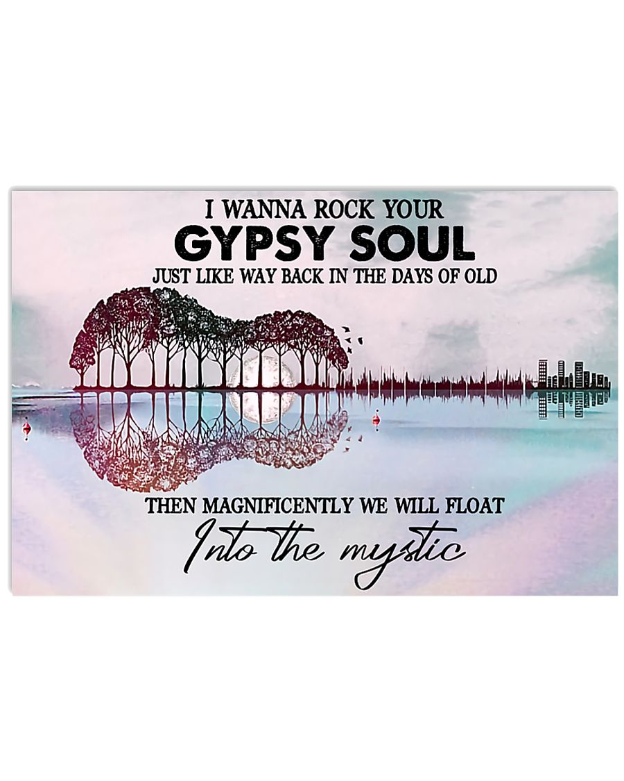 Rock Your Gypsy Soul 17x11 Poster
