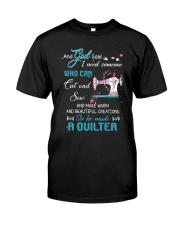 He Made A Quilter Classic T-Shirt thumbnail