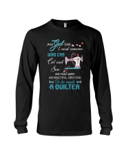 He Made A Quilter Long Sleeve Tee thumbnail
