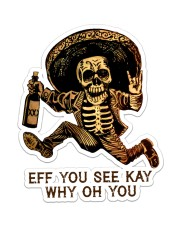 Skull Eff You See Kay Sticker - Single (Vertical) front