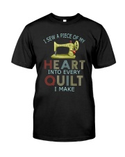 Quilting In My Heart Classic T-Shirt front