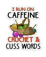 I Run On Caffeine Crochet Sticker - Single (Vertical) front
