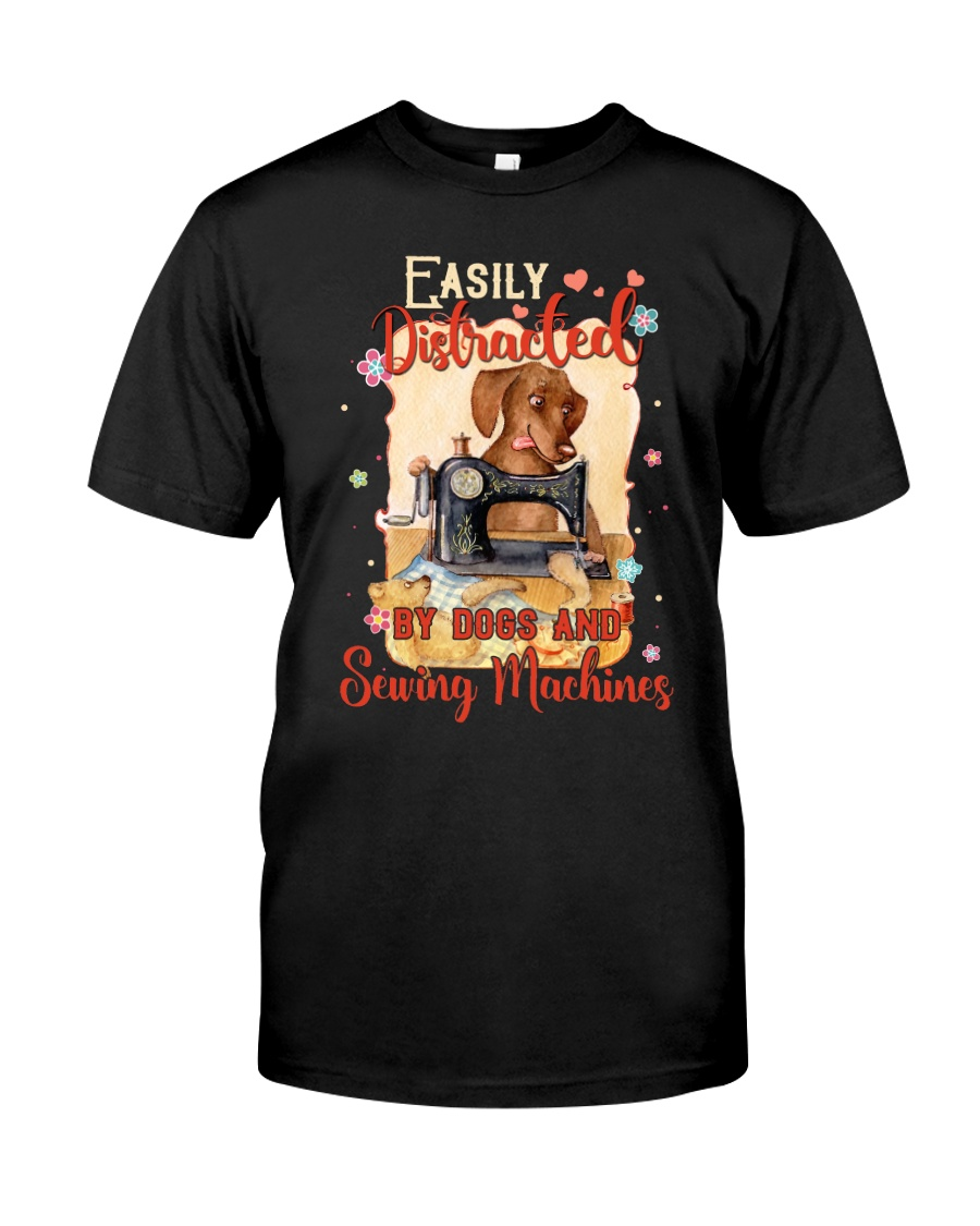 Easily Distracted By Sewing Machines And Dogs Classic T-Shirt