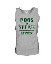 Dog Do Speak Unisex Tank thumbnail