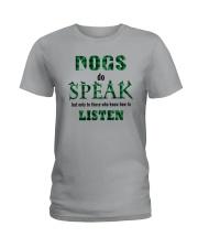 Dog Do Speak Ladies T-Shirt thumbnail