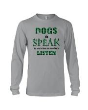 Dog Do Speak Long Sleeve Tee thumbnail