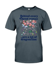 Behind Every Good Woman Have A Lot Of Dragonflies Classic T-Shirt thumbnail