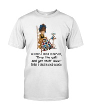 I Laugh And Laugh Classic T-Shirt front