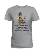 I Laugh And Laugh Ladies T-Shirt thumbnail