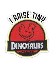 Chicken I Raise Tiny Dinosaurs Sticker - Single (Vertical) front