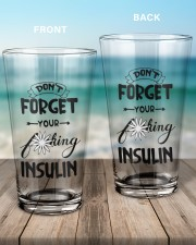 Don't Forget Your Insulin 16oz Pint Glass aos-16oz-pint-glass-lifestyle-front-17