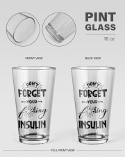 Don't Forget Your Insulin 16oz Pint Glass aos-16oz-pint-glass-lifestyle-front-21