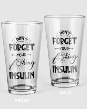 Don't Forget Your Insulin 16oz Pint Glass front
