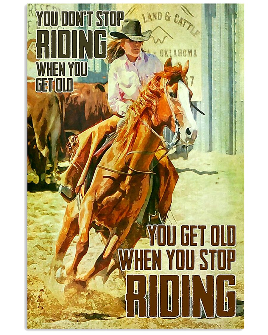 Don't Stop Riding When You Get Old 11x17 Poster