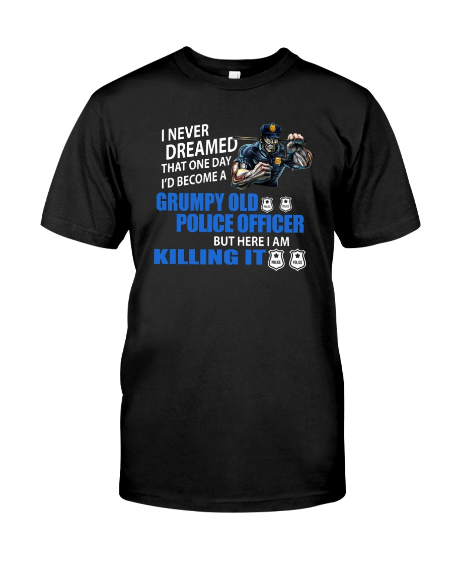 Grumpy Old Police Officer Classic T-Shirt