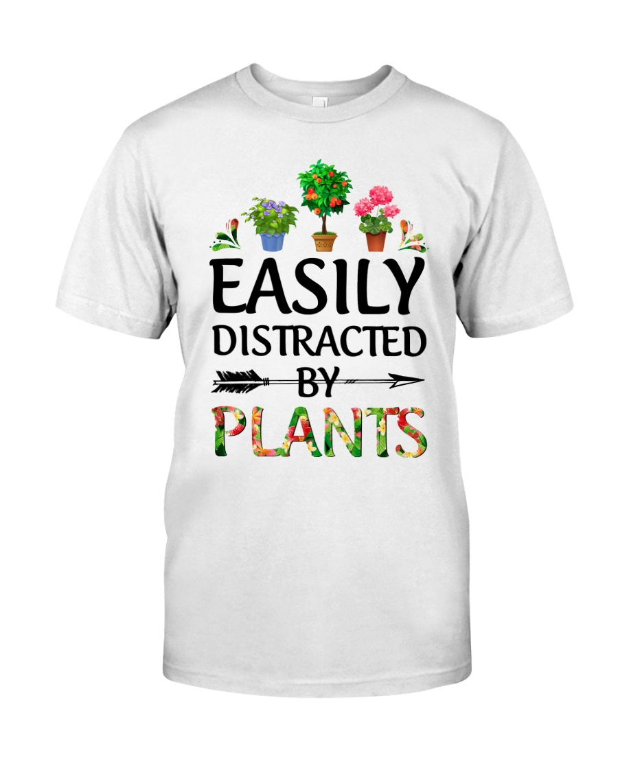 Easily Distracted By Plants Classic T-Shirt