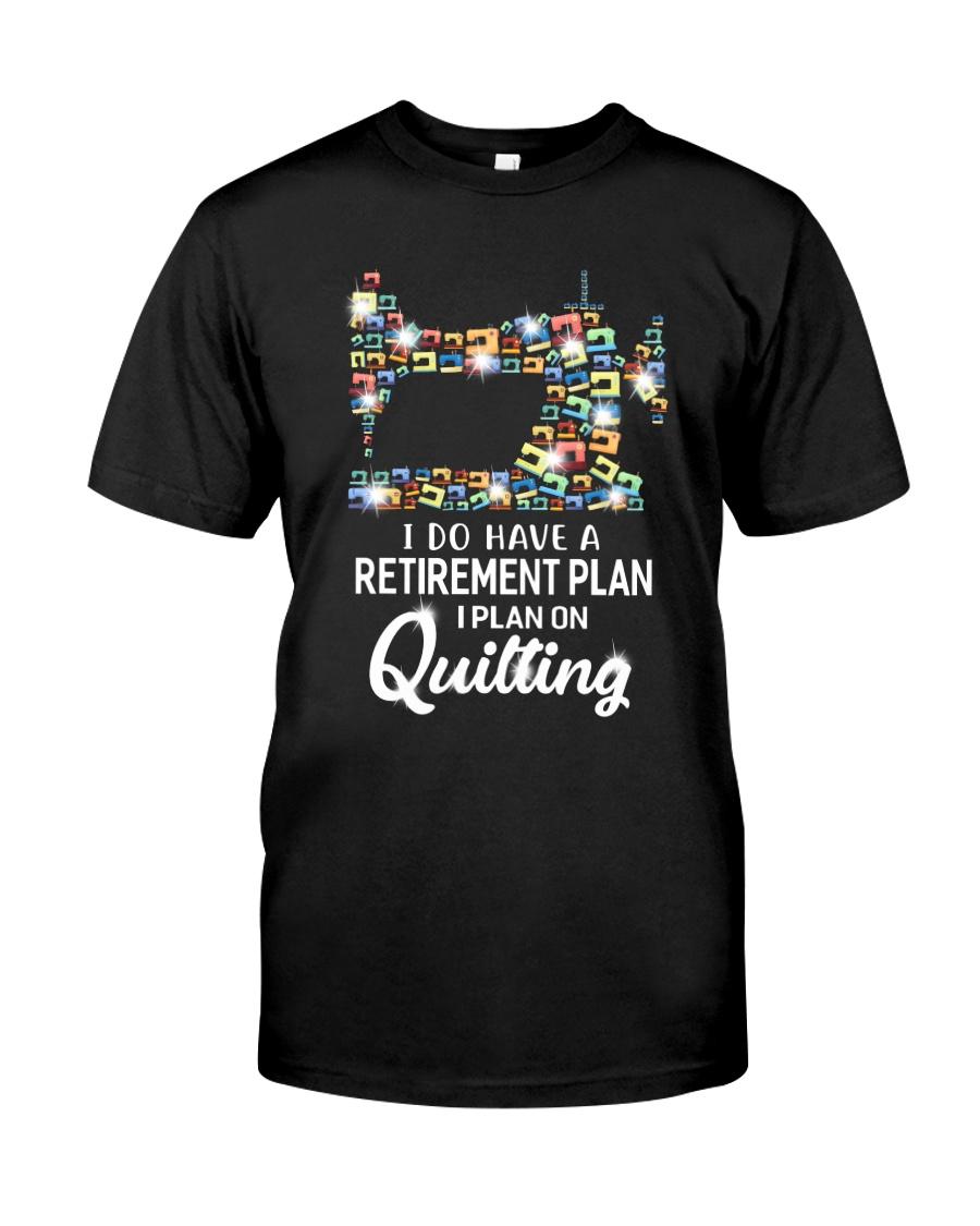 I Plan On Quilting Classic T-Shirt