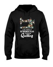 I Plan On Quilting Hooded Sweatshirt thumbnail