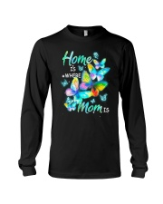 Home Is Where Mom Is Long Sleeve Tee tile